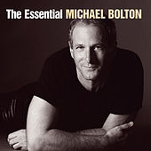 The Essential Michael Bolton von Michael Bolton