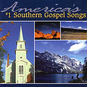 America's #1 Southern Gospel Songs by Various Artists