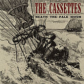 Play & Download 'Neath The Pale Moon by The Cassettes | Napster