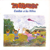 Play & Download Cantan a los Niños by Los Folkloristas | Napster