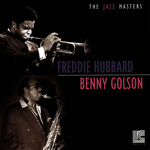 Play & Download Freddie Hubbard & Benny Golson by Freddie Hubbard | Napster