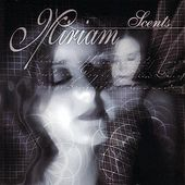 Play & Download Scents by Miriam | Napster