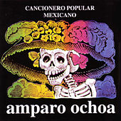 Cancionero Popular Mexicano by Amparo Ochoa