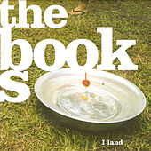 Play & Download I Land by The Books | Napster