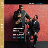 The Cannonball Adderly Quinet In San Francisco by Cannonball Adderley