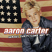 Play & Download Aaron's Party (Come Get It) by Aaron Carter | Napster