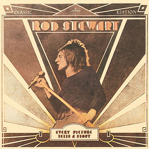 Play & Download Every Picture Tells A Story by Rod Stewart | Napster