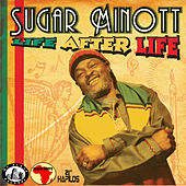 Play & Download Life After Life by Sugar Minott | Napster