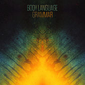 Play & Download Grammar by Body Langauge | Napster