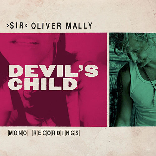 Play & Download Devil's Child by Sir Oliver Mally | Napster