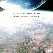Play & Download Mellorganic Earth by Kurtz Mindfields | Napster