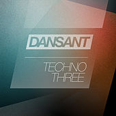 Dansant Techno Three by Various Artists