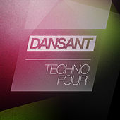 Play & Download Dansant Techno Four by Various Artists | Napster
