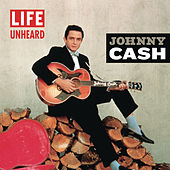 Play & Download Life Unheard by Johnny Cash | Napster