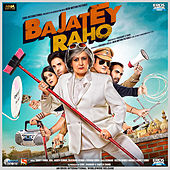 Bajatey Raho by Various Artists