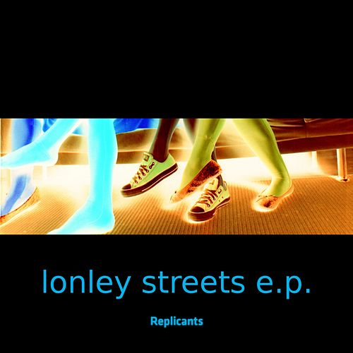 Lonley by Replicants