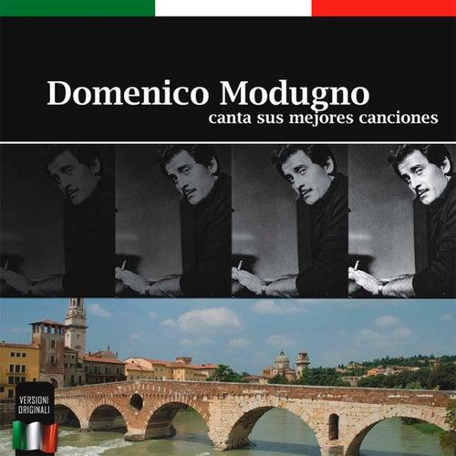 Play & Download Canta Sus Mejores Canciones by Domenico Modugno | Napster
