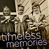 Play & Download Timeless Memories - The Very Best Classic Songs of the 50's and 60's Like Diamonds Are a Girl's Best Friend by Various Artists | Napster