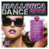 Play & Download Mallorca Dance 2013 by Dance DJ | Napster
