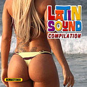 Play & Download Latin Sound Compilation by Various Artists | Napster