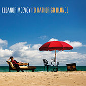 I'd Rather Go Blonde by Eleanor McEvoy