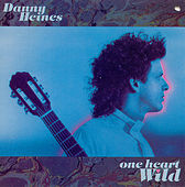 Play & Download One Heart Wild by Danny Heines | Napster