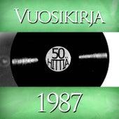 Play & Download Vuosikirja 1987 - 50 hittiä by Various Artists | Napster