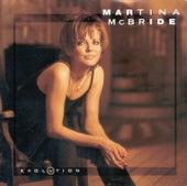 Play & Download Evolution by Martina McBride | Napster