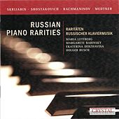 Russian Piano Rarities by Various Artists