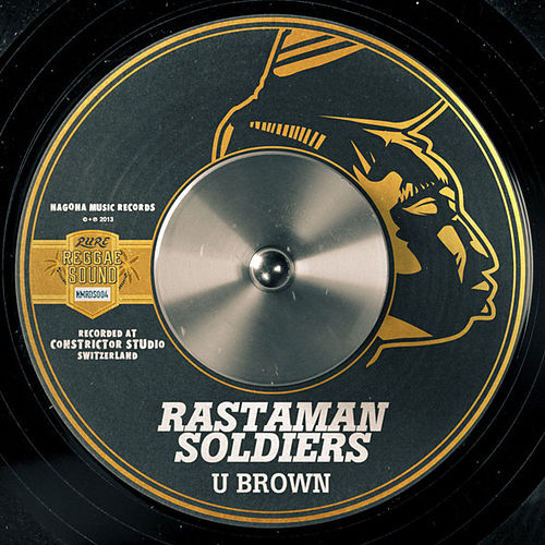Play & Download Rastaman Soldiers - Single by U-Brown | Napster