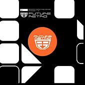 Play & Download Future Retro Drum & Bass by Various Artists | Napster