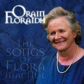 Orain Floraidh by Flora MacNeil