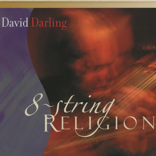 Play & Download 8 String Religion by David Darling | Napster