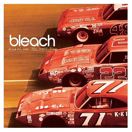 Play & Download Again, For The First Time by Bleach | Napster