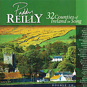 32 Counties of Ireland in Song by Paddy Reilly