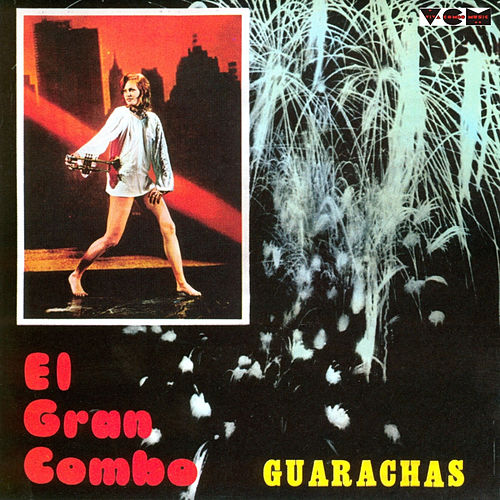 Play & Download Guarachas by El Gran Combo De Puerto Rico | Napster