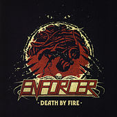 Death By Fire by Enforcer