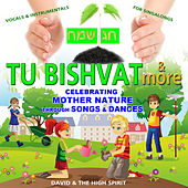 Play & Download Tu bishvat and more by David & The High Spirit | Napster