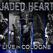 Play & Download Live in Cologne by Jaded Heart | Napster