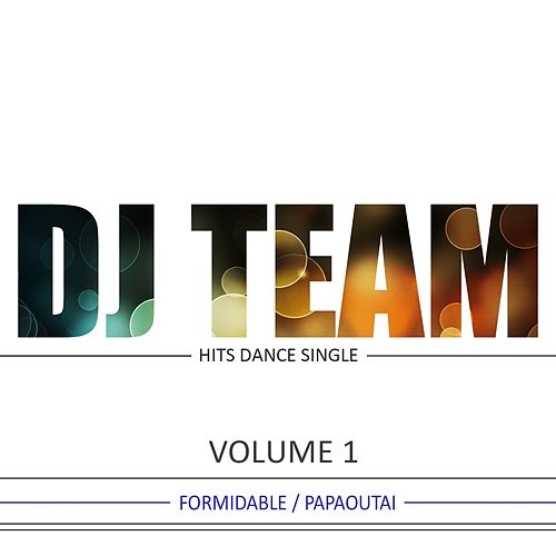 Play & Download Hits Dance Single, Vol. 1 by Dj Team | Napster