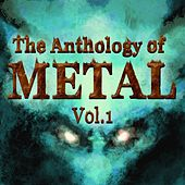 Play & Download Anthology of Metal, Vol. 1 by Various Artists | Napster