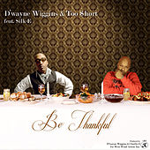 Be Thankful by Dwayne Wiggins