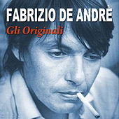 Play & Download Gli originali by Fabrizio De André | Napster