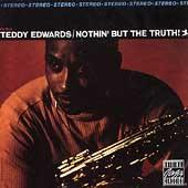 Play & Download Nothin' But The Truth by Teddy Edwards | Napster