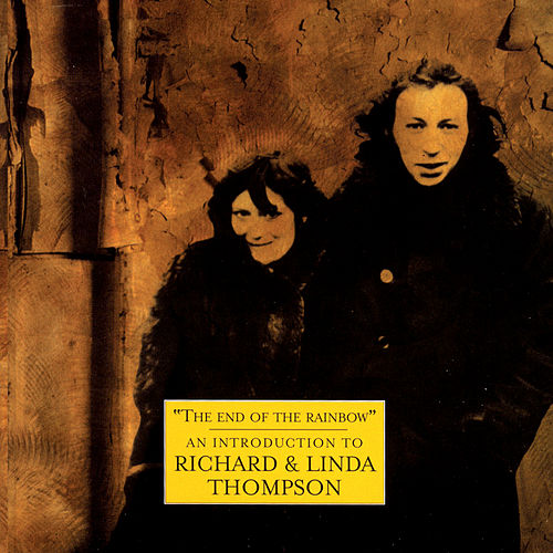 The Best Of Richard & Linda Thompson: The Island Record Years by Richard Thompson