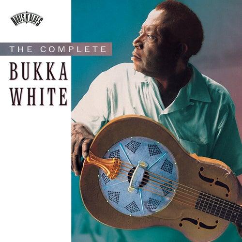 The Complete Bukka White by Bukka White
