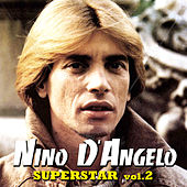 Play & Download Superstar - Vol. 2 by Nino D'Angelo | Napster