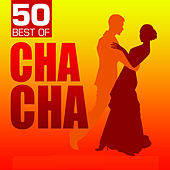 50 Best of Cha Cha by Various Artists