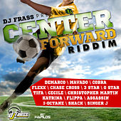 Play & Download Center Forward Riddim by Various Artists | Napster