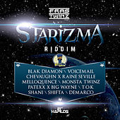 Play & Download Starizma Riddim by Various Artists | Napster